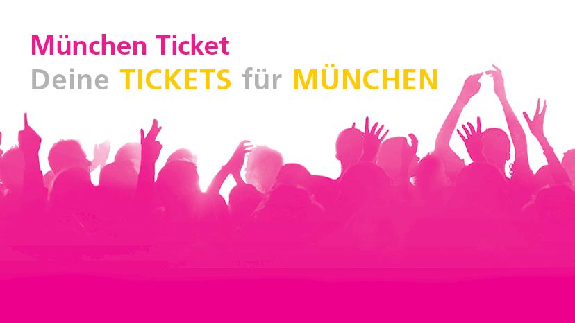 Key Visual von München Ticket GmbH